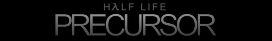 Half life: Precursor